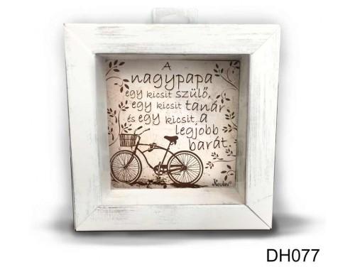 (DH077) Kicsi 3D Képkeret 11,2 cm x 11, 2 cm - A nagypapa egy kicsit - Ajándék Papáknak - Ajándék Idős Férfinak