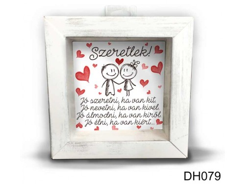 (DH079) Kicsi 3D Képkeret 11,2 cm x 11, 2 cm - Jó szeretni - Szerelmes ajándékok - Valentin napi ajándékok