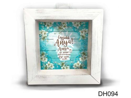 (DH094) Kicsi 3D Képkeret 11,2 cm x 11, 2 cm - Anya bárkit - Anyák Napi Ajándékok - Ajándék Anyáknak