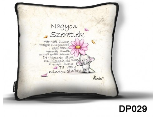 (DP029) Díszpárna 26 cm x 26 cm - Vannak Álmok - Valentin Napi Ajándékok - Szerelmes Ajándékok