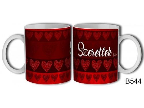 (B544) Bögre 3 dl - Szeretlek szív mintás - Valentin Napi Ajándékok - Szerelmes Ajándékok