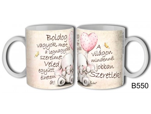 (B550) Bögre 3 dl - Boldog Vagyok - Valentin Napi Ajándékok - Szerelmes Ajándékok