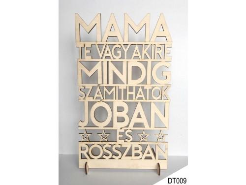 (DT009) Dekor tábla 31,5 cm x 20 cm - Mama Te vagy akire – Ajándék Nagymamáknak