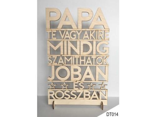 (DT014) Dekor tábla 31,5 cm x 20 cm - Papa Te vagy akire – Ajándék nagyszülőknek – Ajándék Nagypapának