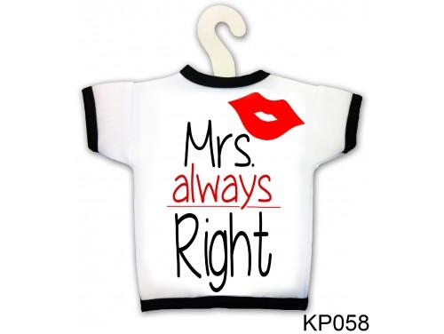 (KP058) Üvegpóló 13 cm x 18 cm - Mrs always Right - Ajándék Ötletek Nőknek