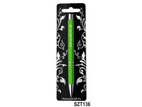 (SZT136) Gravírozott szines golyóstoll 13,6 cm - Soha ne add fel! feliratú gravírozott toll - Motivációs Ajándék