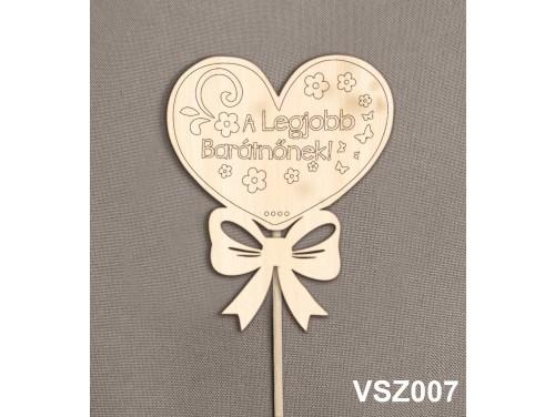 (VSZ007) Virág dekoráció 43 cm - A legjobb barátnőnek – Kreatív hobby naturfa