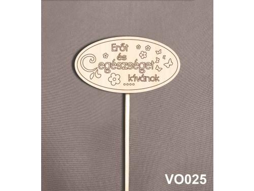 (VO025) Virág dekoráció 43 cm - Erőt és Egészséget – Kreatív hobby naturfa