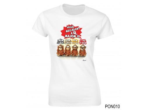 (PON010) Női póló - Negyedik majom – Ajándék Ötletek Nőknek