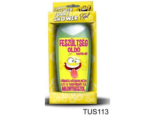 (TUS113) Tusfürdő 300 ml - Feszültség elleni tusfürdő – Vicces ajándék
