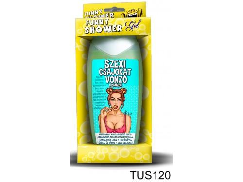 (TUS120) Tusfürdő 300 ml - Szexi csajokat vonzó – Vicces ajándék