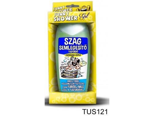 (TUS121) Tusfürdő 300 ml - Szag semlegesítő tusfürdő – Vicces ajándék