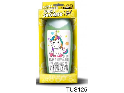 (TUS125) Tusfürdő 300 ml - Hiszek az Unikornisokban – Unikornis ajándék