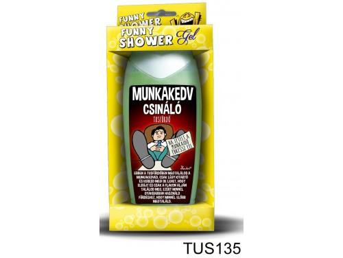 (TUS135) Tusfürdő 300 ml - Munkakedv csináló tusfürdő – Vicces ajándék
