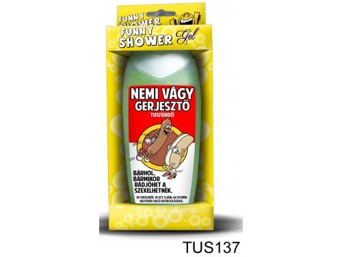 (TUS137) Tusfürdő 300 ml - Nemi vágy gerjesztő – Vicces ajándék
