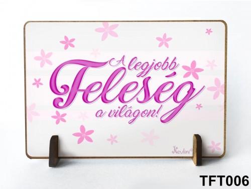(TFT006) Kis fa tábla 11 cm x 7,5 cm - A legjobb feleség – Ajándék Feleségeknek