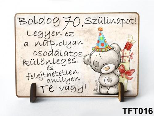 (TFT016) Kis fa tábla 11 cm x 7,5 cm - Boldog 70. Szülinapot – Szülinapi ajándék