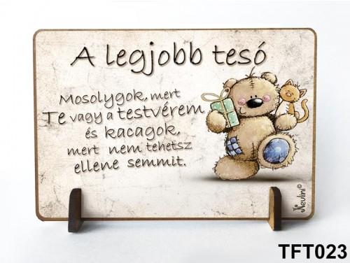 (TFT023) Kis fa tábla 11 cm x 7,5 cm - A legjobb tesó – Ajándék testvérnek