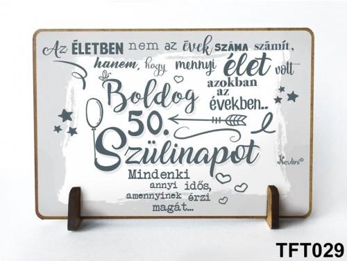 (TFT029) Kis fa tábla 11 cm x 7,5 cm - Boldog 50. Szülinapot – Szülinapi ajándék