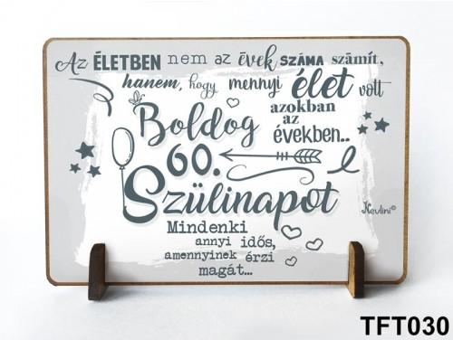 (TFT030) Kis fa tábla 11 cm x 7,5 cm - Boldog 60. Szülinapot – Szülinapi ajándék