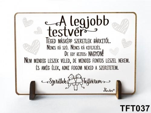 (TFT037) Kis fa tábla 11 cm x 7,5 cm - A legjobb testvér - Ajándék testvérnek