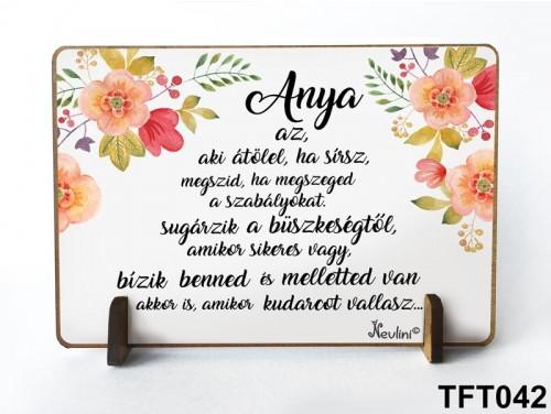 (TFT042) Kis fa tábla 11 cm x 7,5 cm - Anya az, aki átölel – Ajándék anyának - Anyák napi ajándék