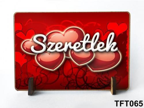(TFT065) Kis fa tábla 11 cm x 7,5 cm - Szeretlek – Évfordulós ajándék