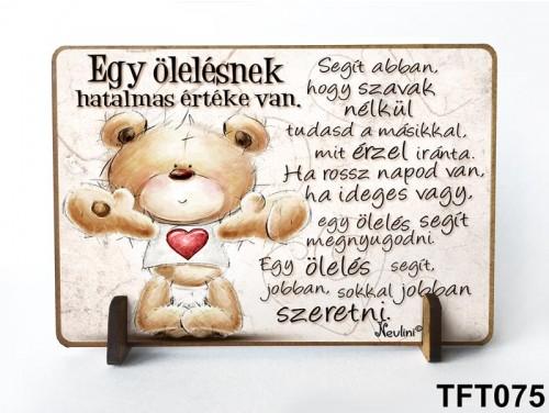 (TFT075) Kis fa tábla 11 cm x 7,5 cm - Egy ölelés – Motivációs ajándék