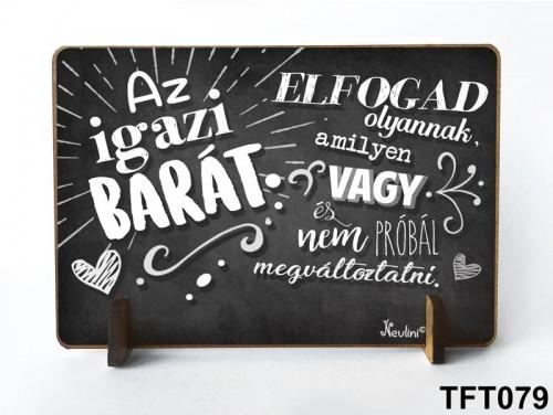 (TFT079) Kis fa tábla 11 cm x 7,5 cm - Az igazi barát – Ajándék barátnak
