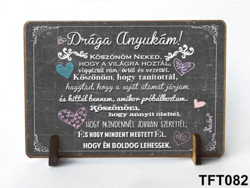 (TFT082) Kis fa tábla 11 cm x 7,5 cm - Drága Anyukám – Anyáknak ajándék - Anyák napi ajándék