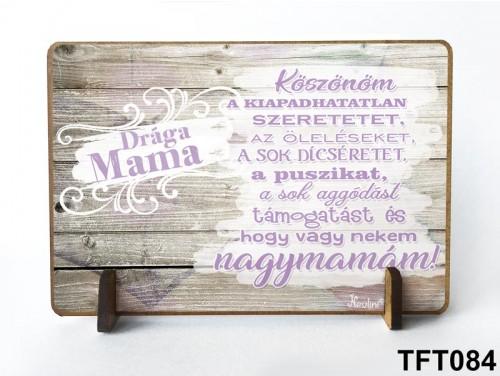 (TFT084) Kis fa tábla 11 cm x 7,5 cm - Drága Mama – Nagymamának ajándék