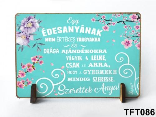 (TFT086) Kis fa tábla 11 cm x 7,5 cm - Egy édesanya – Ajándék anyának - Anyák napi ajándék