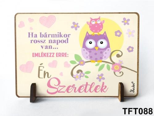 (TFT088) Kis fa tábla 11 cm x 7,5 cm - Ha rossz napod van – Ajándék nőknek és férfiaknak
