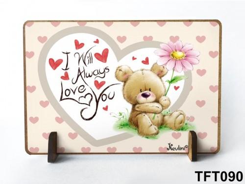 (TFT090) Kis fa tábla 11 cm x 7,5 cm - I will always love you – Évfordulós ajándék