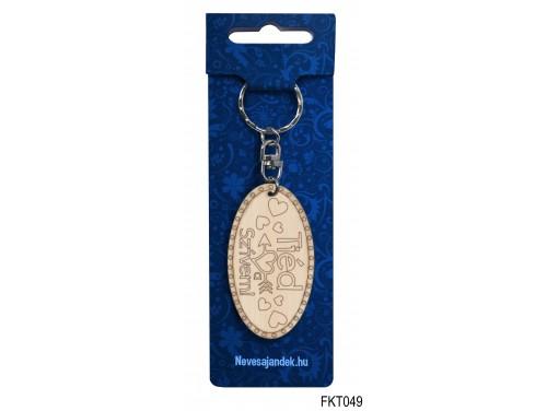(FKT049) Gravírozott Fa Kulcstartó 6,5 cm x 3,5 cm - Tiéd a szívem – Szerelmes Ajándék