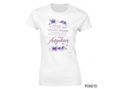 (PON019) Női póló - Szerencsére van egy anyukám – Anyák napi ajándék – Ajándék Anyáknak