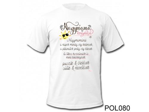 (POL080) Vicces Póló - Nagymama Konyhája – Ajándék Nagymamának