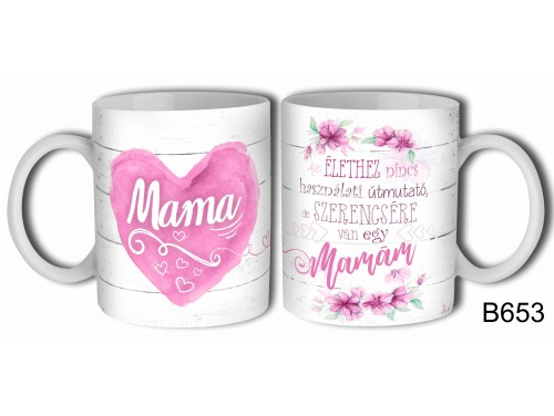 (B653) Bögre 3 dl - Mama - Nagymamának ajándék