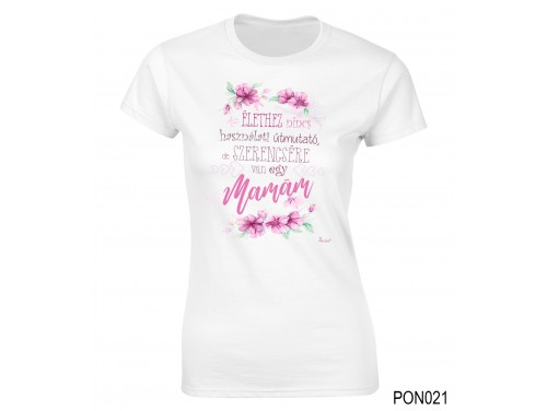 (PON021) Női póló - Szerencsére van egy mamám – Ajándék Nagymamáknak