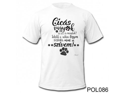 (POL086) Vicces Póló - Cicás vagyok – Cicás Ajándék Ötletek