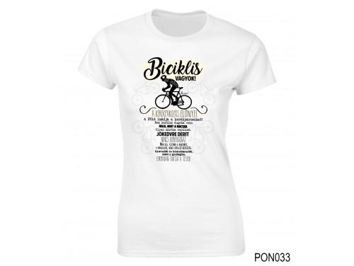 (PON033) Női póló - Biciklis vagyok - Biciklis ajándék ötletek
