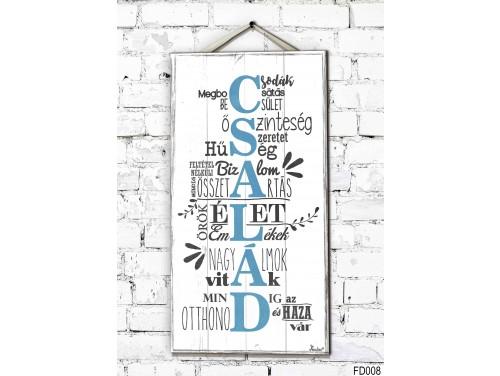 (FD008) Fali Dekor Tábla 46,5 cm x 25 cm x 0,5 cm - A család csodák – Ajándék ötlet