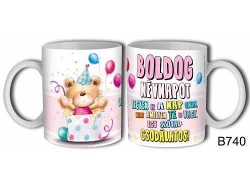 (B740) Bögre 3 dl - Boldog Névnapot – Névnapi ajándék