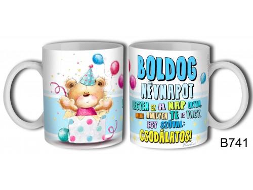 (B741) Bögre 3 dl - Boldog Névnapot – Névnapi ajándék
