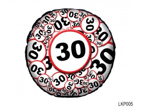 (LKP005) Kör Párna 25 cm - Boldog 30. Születésnapot - Születésnapi ajándék