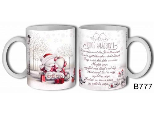 (B777) Bögre 3 dl - Karácsony van - Karácsonyi Ajándékok