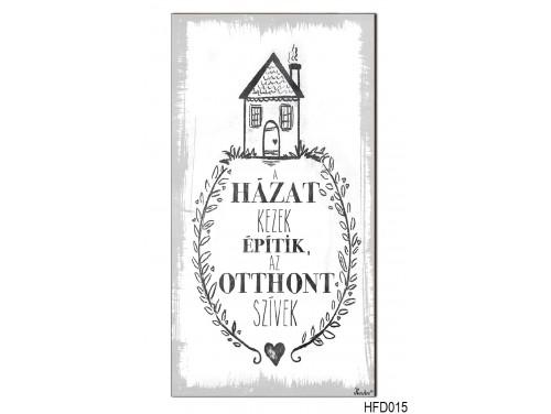 (HFD015) Hűtőmágnes Fa Dekor Tábla 7,5 cm x 14cm - A Házat Kezek Építik - Ajándék családtagoknak