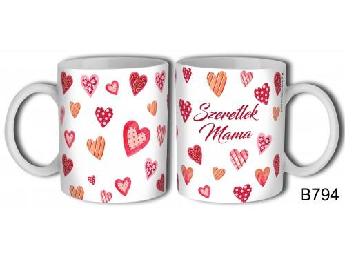 (B794) Bögre 3 dl - Szeretlek Mama – Nagymamának ajándék