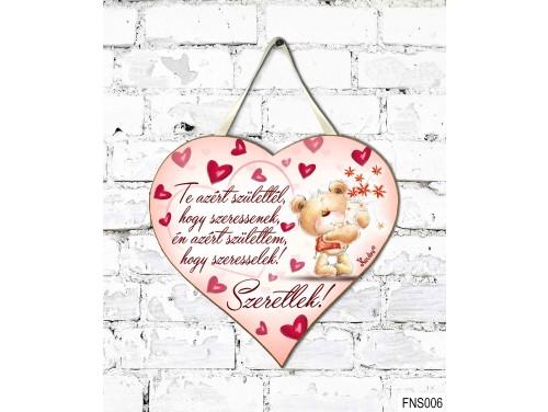 (FNS006) Kicsi Fali Dekor Szív Tábla 19,5 cm x 18,5 cm - Te azért születtél