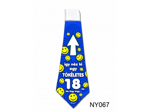 (NY067) Nyakkendő 37x13 cm - Tökéletes 18-as Szülinapos – Szülinapi ajándék ötletek